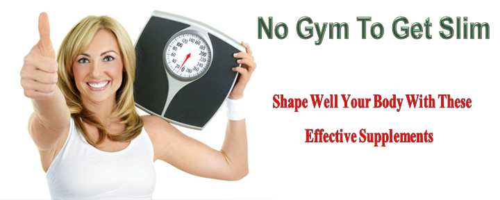 No Gym To Get Slim Shape Well Your Body With These