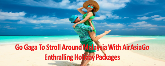 CollectOffers AirAsiaGo Malaysia Holiday Packages
