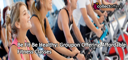Be Fit Be Healthy: Groupon Offering Affordable Fitness Classes