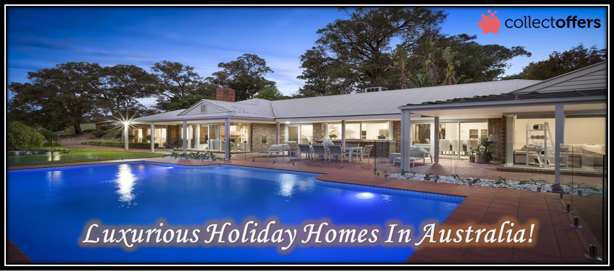 4 Most Beautiful Holiday Homes In Australia For Christmas!